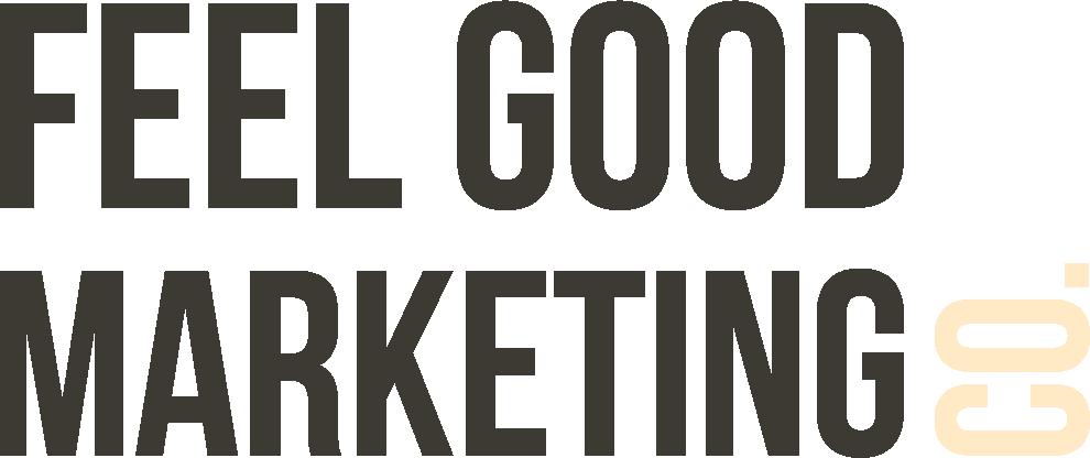 Feel Good Marketing Co